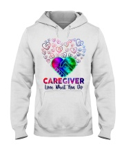 Caregiver Love what you do  Hooded Sweatshirt front