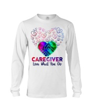 Caregiver Love what you do  Long Sleeve Tee thumbnail