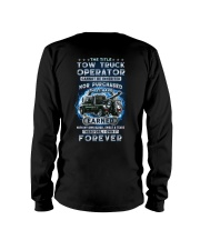 I own the title Tow Truck Operator Long Sleeve Tee tile