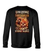 Firefighter: Warning for Stupid People Crewneck Sweatshirt thumbnail