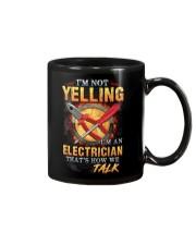 I am not yelling that's how Electrician's talk Mug thumbnail