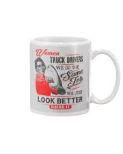 Female Truckers do the same job only look better Mug thumbnail