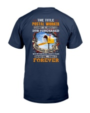 I have earned the Title Postal Worker Classic T-Shirt back
