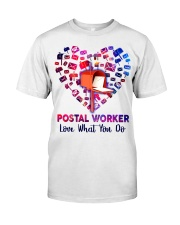 Postal Worker Love what you do  Classic T-Shirt thumbnail