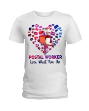 Postal Worker Love what you do  Ladies T-Shirt thumbnail
