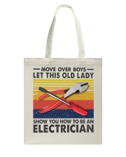 Old Lady will show how to be a Electrician Tote Bag thumbnail