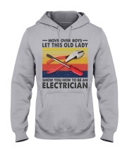 Old Lady will show how to be a Electrician Hooded Sweatshirt thumbnail