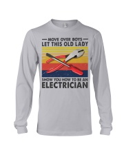 Old Lady will show how to be a Electrician Long Sleeve Tee thumbnail