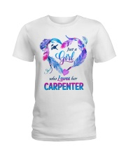 Just a Girl who loves her carpenter Ladies T-Shirt front