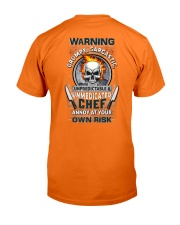 Chef: Annoy at your own risk  Classic T-Shirt back