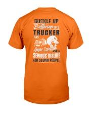 Trucker: Serious dislike for Stupidity Classic T-Shirt back
