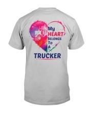 My heart belongs to my Trucker Classic T-Shirt back
