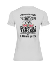 Trucker's Wife: I am his Queen Premium Fit Ladies Tee thumbnail