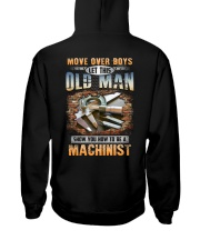 Let this Old Man show you How to be a Machinist Hooded Sweatshirt thumbnail