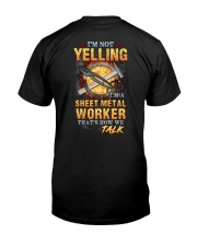 Sheet Metal Worker is not Yelling Classic T-Shirt back