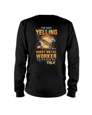 Sheet Metal Worker is not Yelling Long Sleeve Tee thumbnail