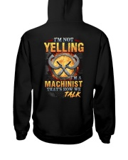 I am not yelling that's how Machinist's talk Hooded Sweatshirt thumbnail