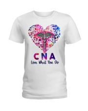 CNA Love what you do  Ladies T-Shirt thumbnail