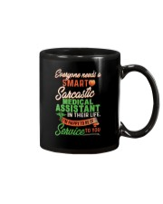 Everyone needs a Sarcastic Medical Assistant Mug thumbnail