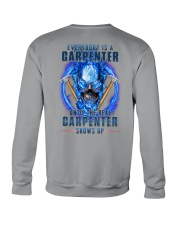 Until the real Carpenter shows up Crewneck Sweatshirt thumbnail