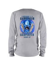 Until the real Carpenter shows up Long Sleeve Tee thumbnail