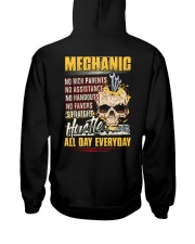 Mechanic: Straight hustle all day every day Hooded Sweatshirt back