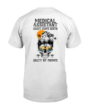 Medical Assistant Salty by Choice Classic T-Shirt thumbnail