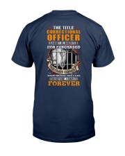 I have earned the Title Correctional Officer Classic T-Shirt back