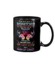 Dispatchers are wonderful sassy crazy Mug thumbnail
