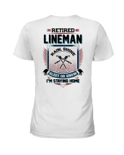 Retired Lineman I am staying home Ladies T-Shirt tile
