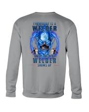 Until the real Welder shows up Crewneck Sweatshirt thumbnail