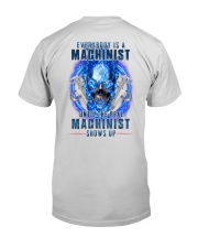 Until the real Machinist shows up Premium Fit Mens Tee thumbnail