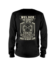 Welder: Hardest part of my job Long Sleeve Tee thumbnail
