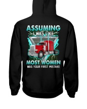 Trucker:Assuming I am like most women is a mistake Hooded Sweatshirt thumbnail