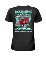 Trucker:Assuming I am like most women is a mistake Ladies T-Shirt thumbnail