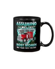 Trucker:Assuming I am like most women is a mistake Mug thumbnail