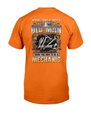 This Old man Show you How to be Mechanic Classic T-Shirt back