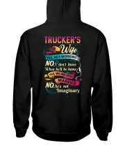Trucker's wife- I'm married No He is not imaginary Hooded Sweatshirt thumbnail