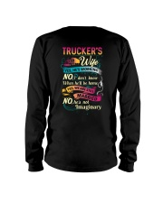 Trucker's wife- I'm married No He is not imaginary Long Sleeve Tee thumbnail