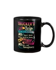 Trucker's wife- I'm married No He is not imaginary Mug tile