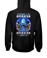 Everyone's an Operator until the real one shows up Hooded Sweatshirt thumbnail