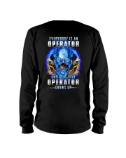 Everyone's an Operator until the real one shows up Long Sleeve Tee thumbnail