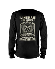 Lineman: Hardest part of my job Long Sleeve Tee thumbnail