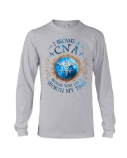 CNA because Your life is worth my time Long Sleeve Tee thumbnail