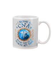 CNA because Your life is worth my time Mug tile