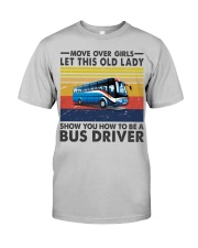 Old Lady will show how to be a Bus Driver Classic T-Shirt thumbnail