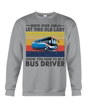 Old Lady will show how to be a Bus Driver Crewneck Sweatshirt thumbnail