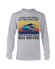 Old Lady will show how to be a Bus Driver Long Sleeve Tee thumbnail