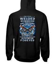 I own the title Welder forever Hooded Sweatshirt tile