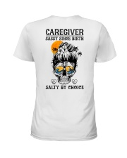 Caregiver Salty by Choice Ladies T-Shirt back